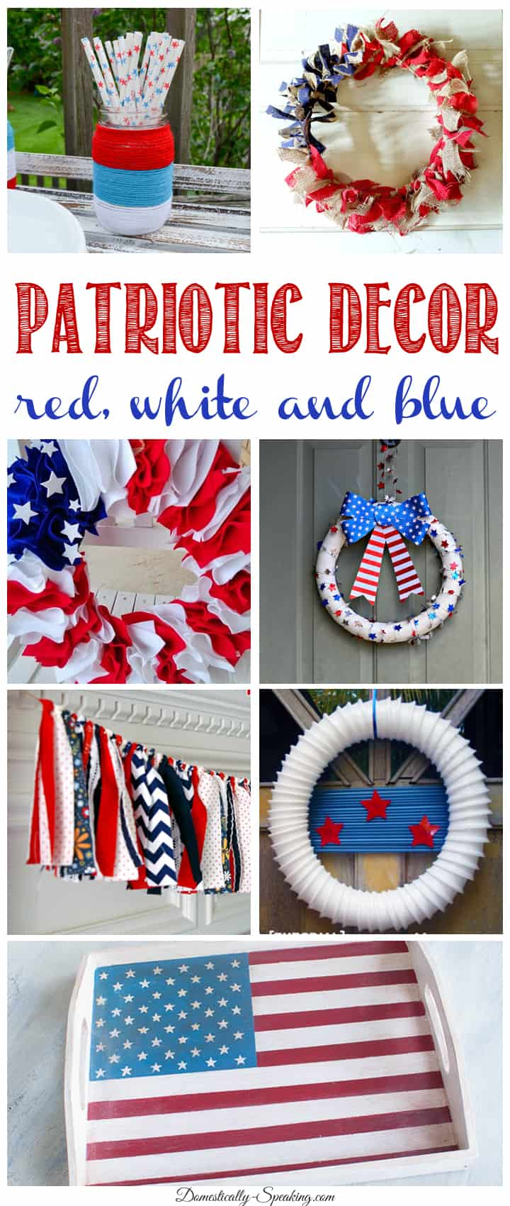 Patriotic Decor Idea..