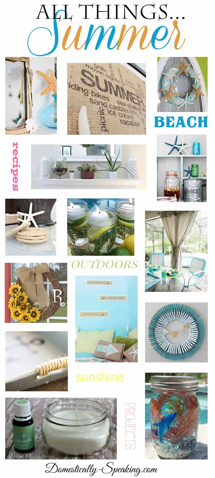 All Things Summer… Over 100 Summer Recipes, Crafts and DIY