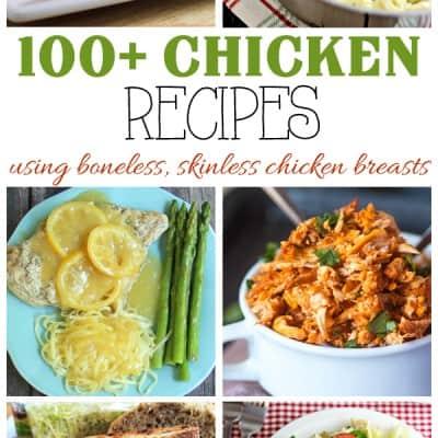 100 Boneless, Skinless Chicken Breast Recipes