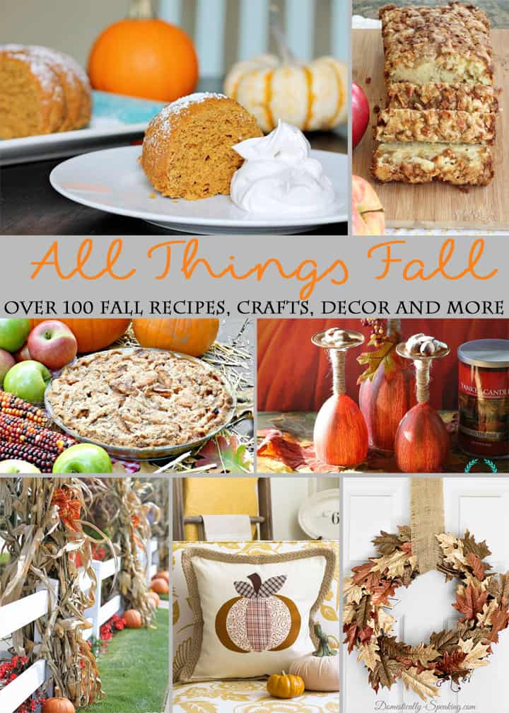 All Things Fall Over 100 Fall recipes, crafts, decor and more 2