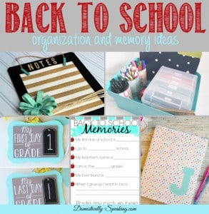 Great Back to School Ideas get organized and make some memories
