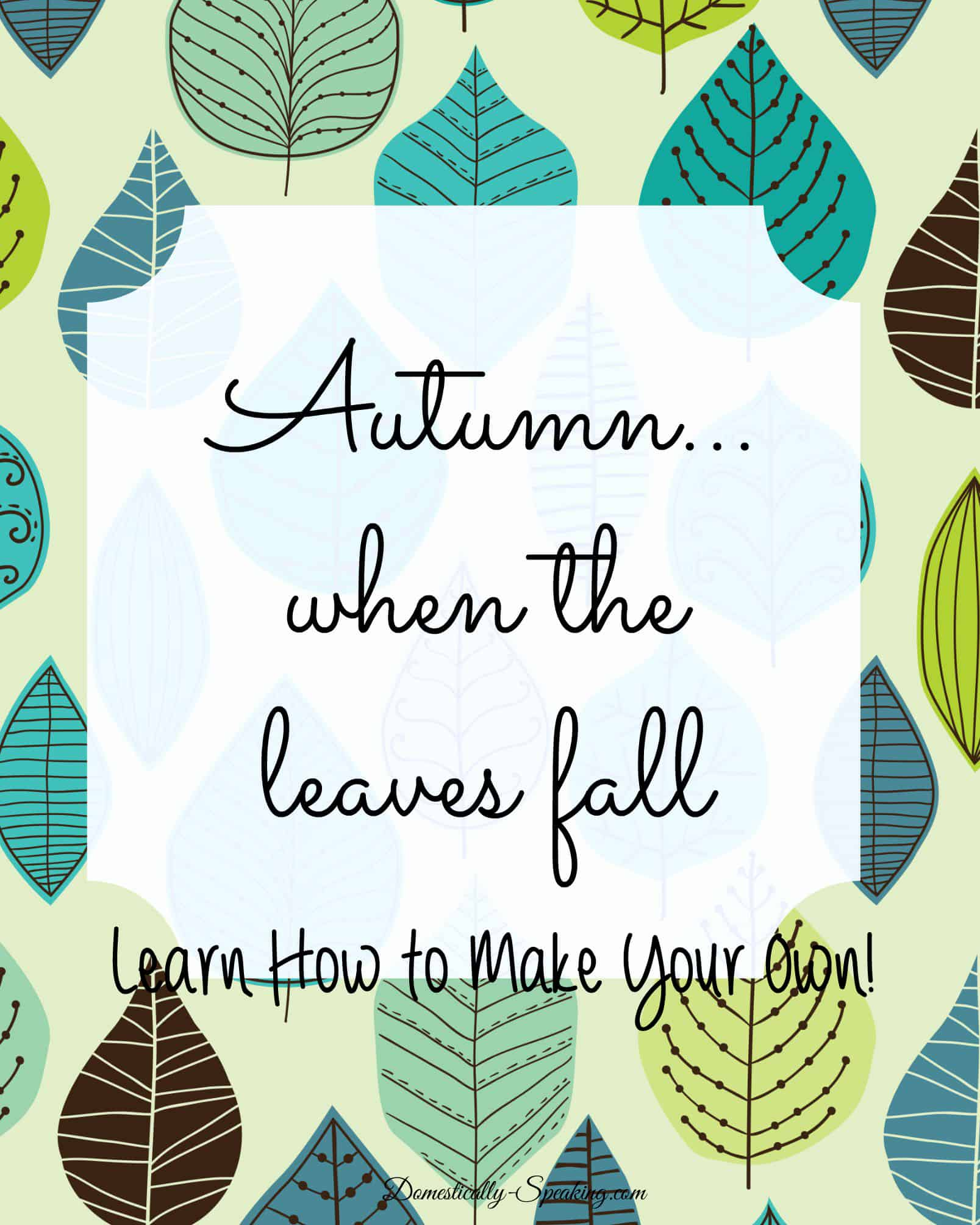 How to Make Your Own Graphics Like this Autumn Printable