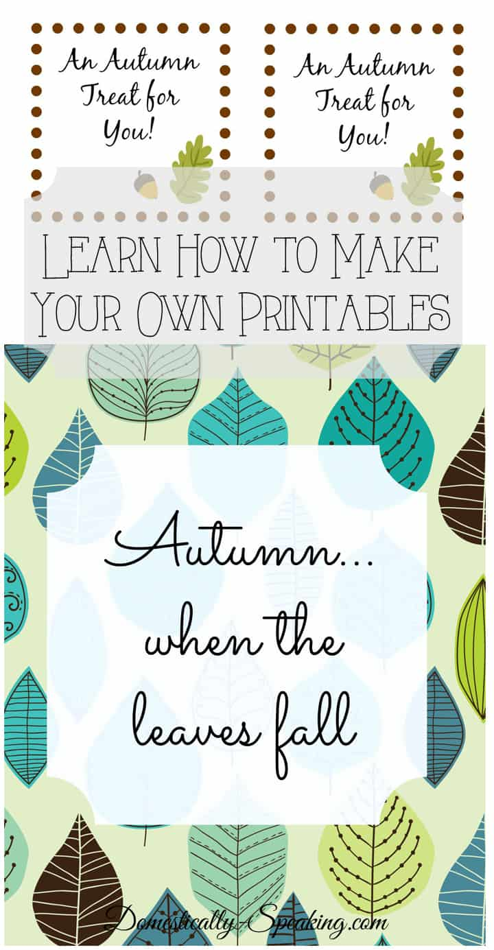 Learn How to Make Your Own Printables