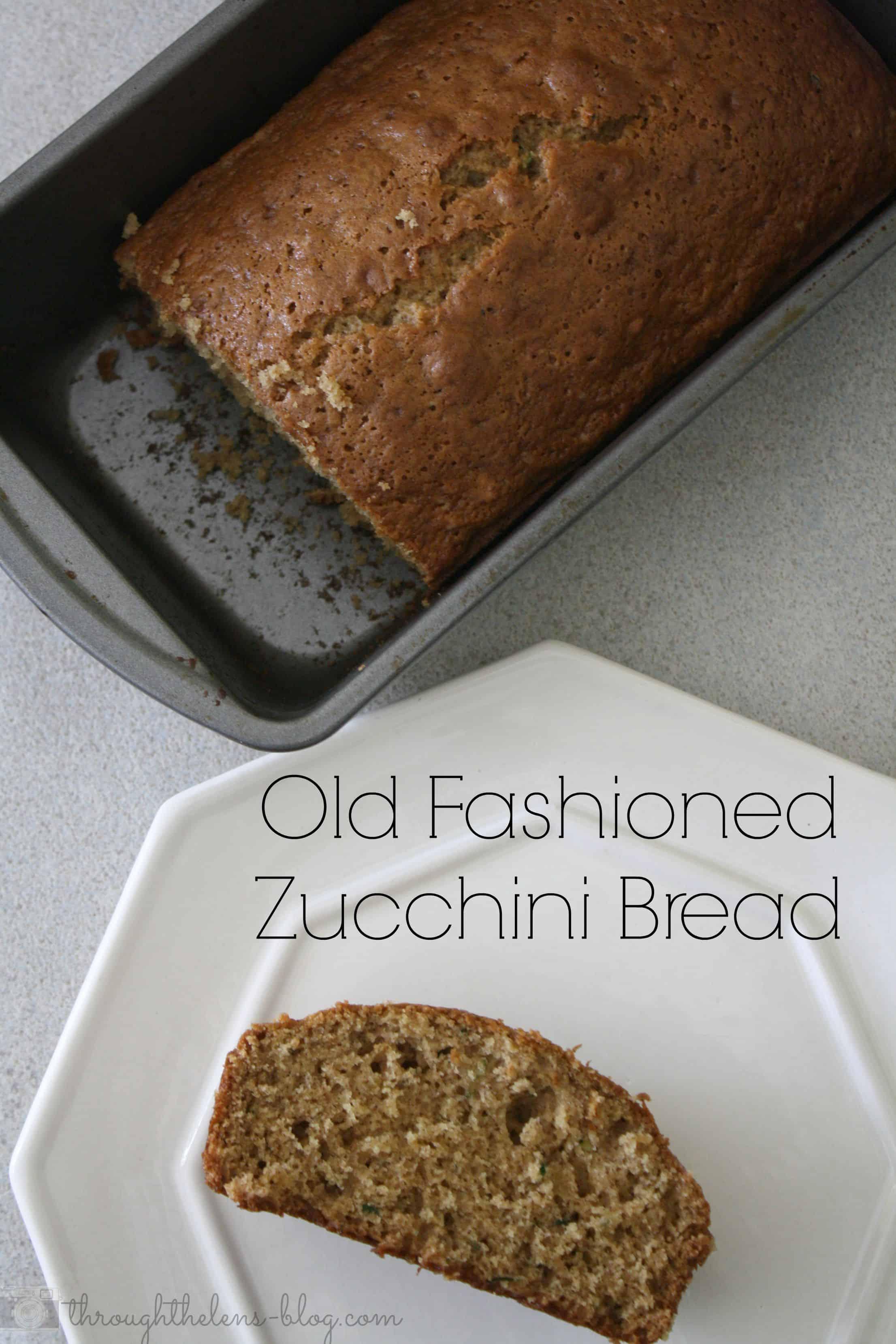 Old Fashioned Zucchini Bread Domestically Speaking