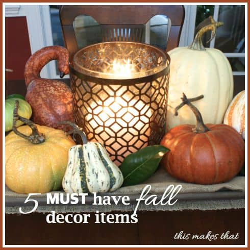 5 must have fall decor items