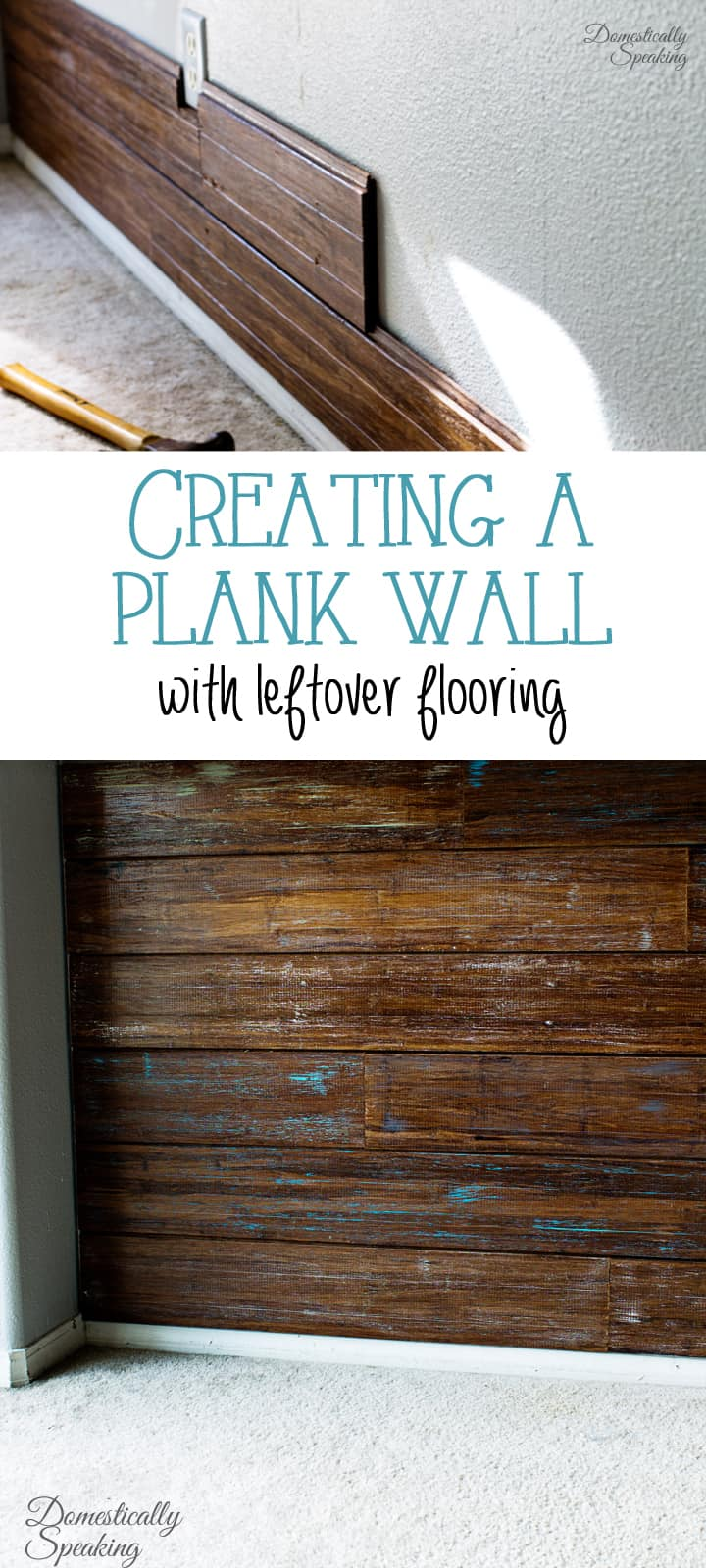 Creating a Plank Wall with Leftover Flooring