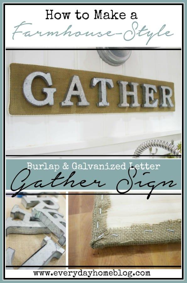 Burlap and Galvanized Metal Gather Sign