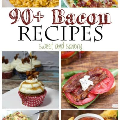 Over 90 Bacon Recipes both Savory and Sweet