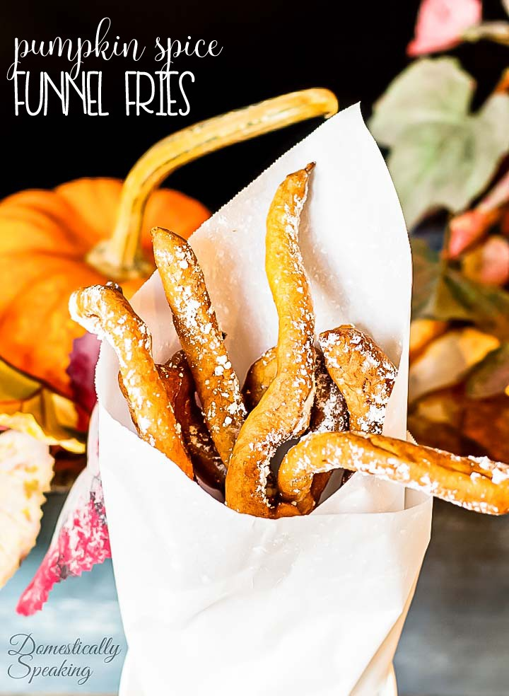 Pumpkin Spice Funnel Fries - oh my! These are the ultimate fall treat... packed with pumpkin and the spices of the season. Enjoy this yummy recipe.