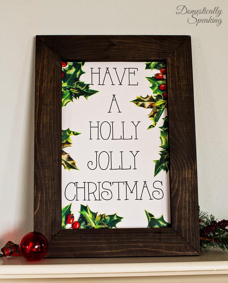 Have a Holly Jolly Christmas Printable 1