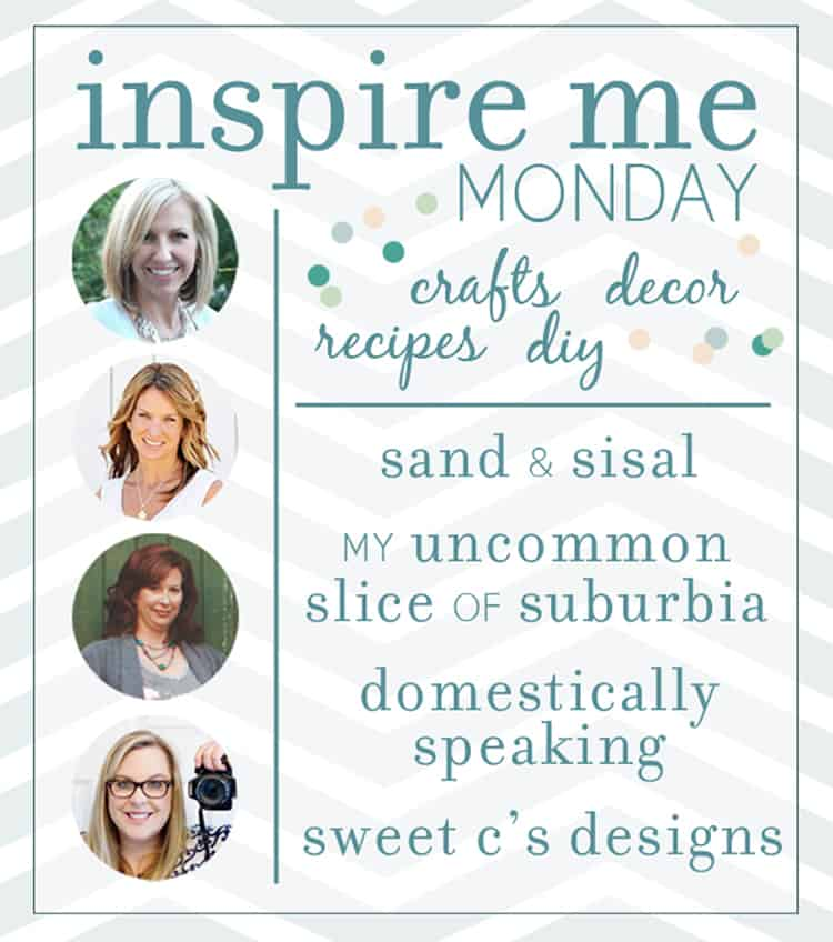Inspire Me Monday linky party - diy projects, recipes, home decor, crafts and more