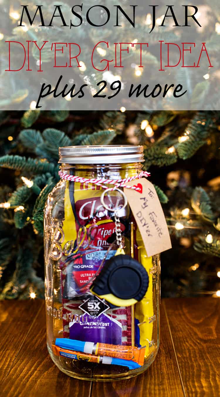 Mason Jar DIY'er Gift Idea plus 29 more