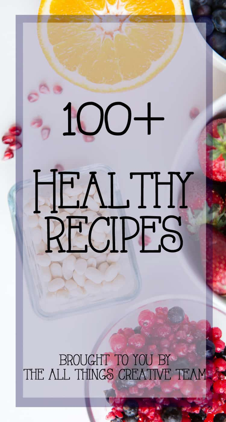 100+-Healthy-Recipes-get-your-New-Year-Started-Right