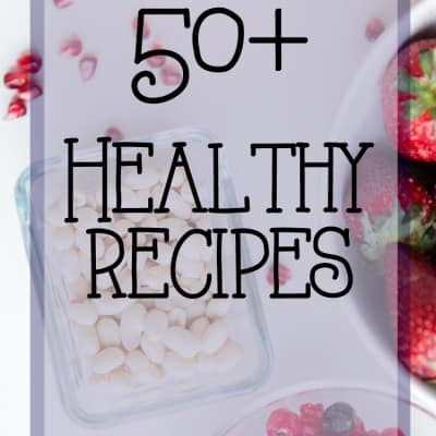 Over 100 Healthy Recipes