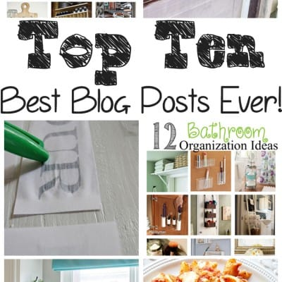 Best Blog Posts Ever | You Made These Top Ten Popular
