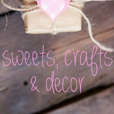 Saint Valentine Sweets and Crafts
