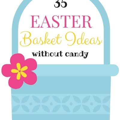 Easter Basket Ideas that Don't involve Candy!