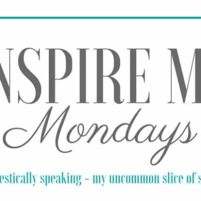Inspire Me Monday #110