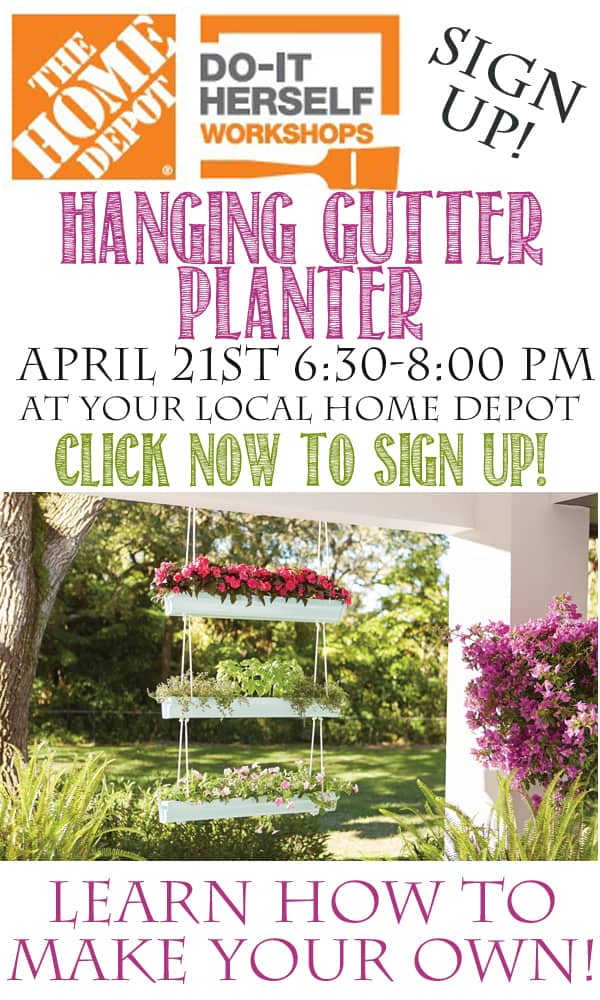 Home Depot DIH Workshop Hanging Gutter Planter Signup for FREE