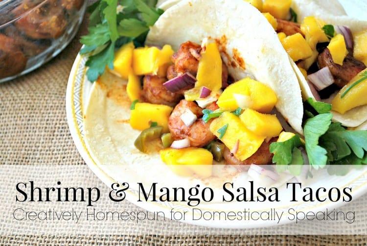 Shrimp and Mango Salsa Tacos perfect summer recipe
