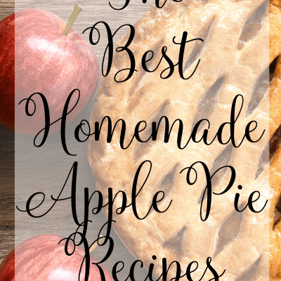 Amazing Homemade Apple Pie Recipes