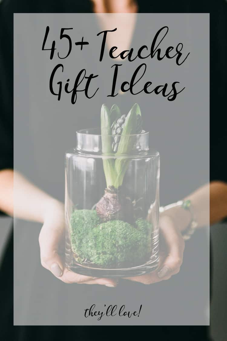 45+ Teacher Gifts They'll LOVE