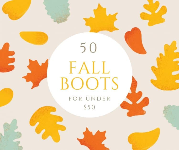 50 Fall Boots for less than $50