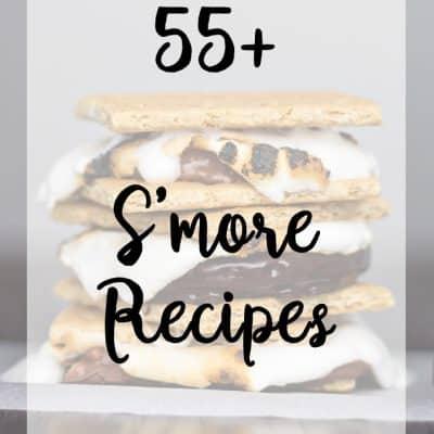 S'more Recipes