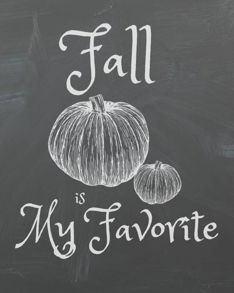 fall-is-my-favorite chalkboard printable