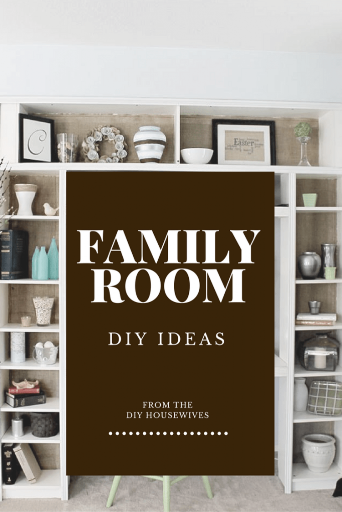 Family Room DIY Projects that you can tackle