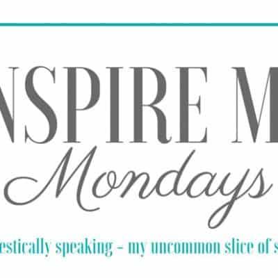Inspire Me Monday #129