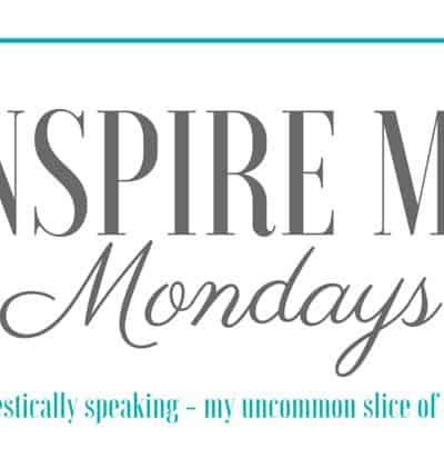 Inspire Me Monday #134