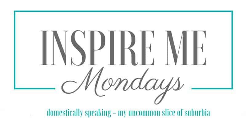 Inspire-Me-Mondays 2