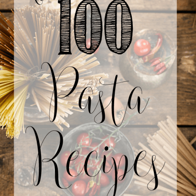 Over 100 Pasta Recipes