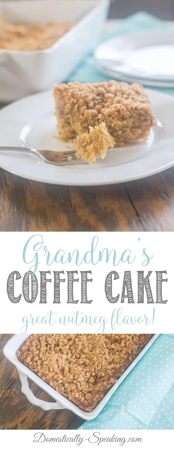 Grandma's Coffee Cake | Easy Coffee Cake Recipe | Nutmeg Streusel Crumb Topping