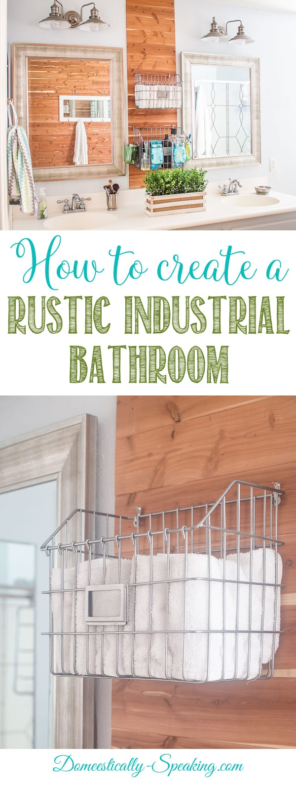 How to Create a Rustic Industrial Bathroom | Master Bathroom | Bathroom Decor | Farmhouse Bathroom