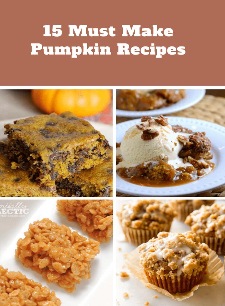 15 Must Make Pumpkin Recipes