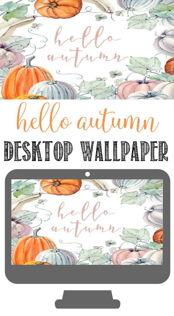 Hello Autumn Watercolor Fall Wallpaper for your computer | Free Computer Wallpaper for Fall