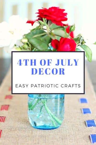DIY 4th of July Decorations