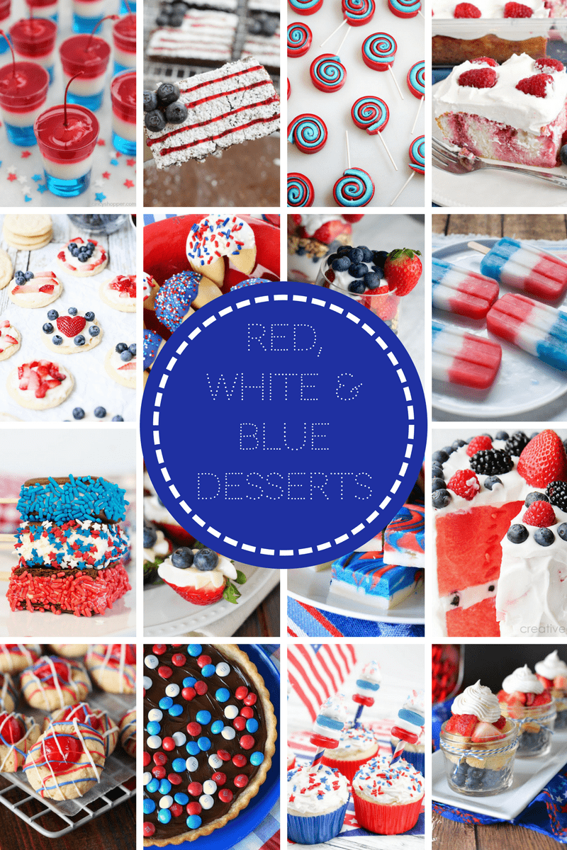 Red, White and Blue Desserts perfect for those patriotic holidays - Memorial Day & the 4th of July!