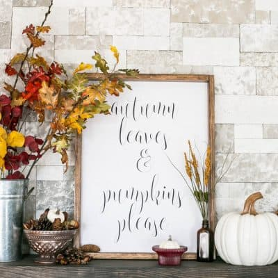 How to Make a Sign – Autumn Leaves and Pumpkins Please