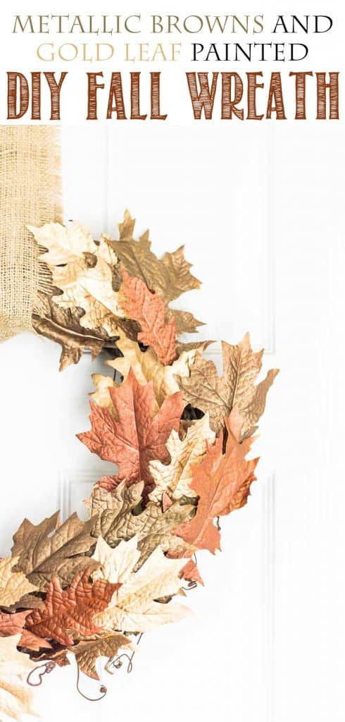 DIY Metallic Leaf Wreath!  Painted dollar store leaves with metallic paint and liquid gold leaf for a beautiful fall wreath!