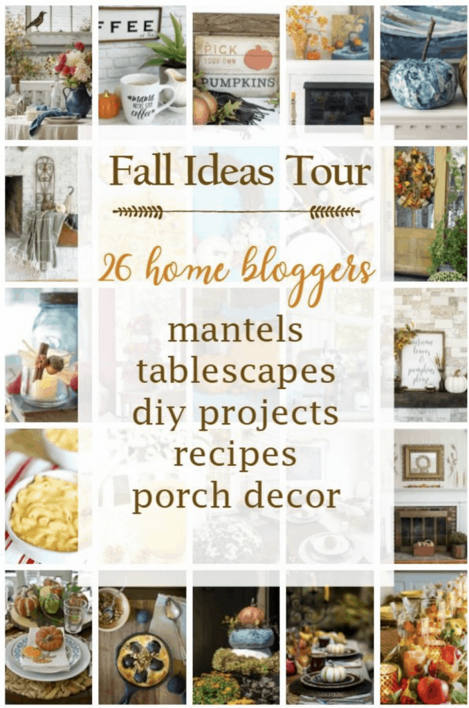 Fall Ideas Tour - Mantels, Tablescapes, DIY Projects, Recipes and Porch Decor
