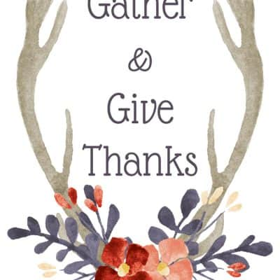 Gather and Give Thanks Printable