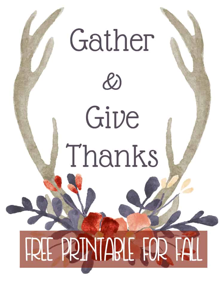 Gather and Give Thanks Antler Printable for Fall