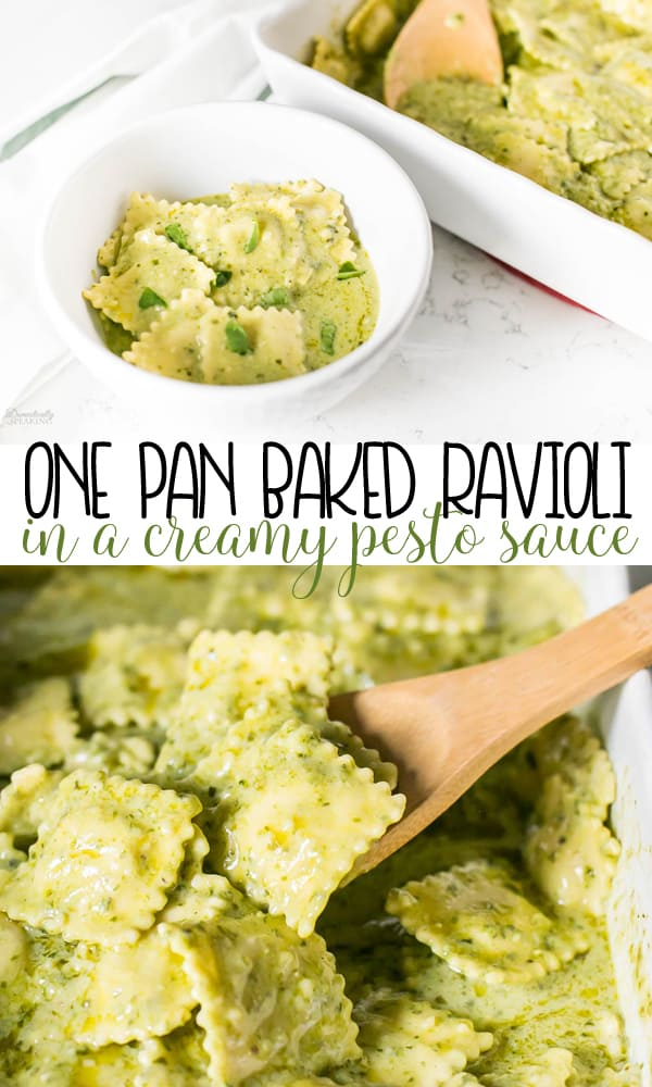 One Pan Baked Ravioli in a Creamy Pesto Sauce is an easy weeknight pasta dish!