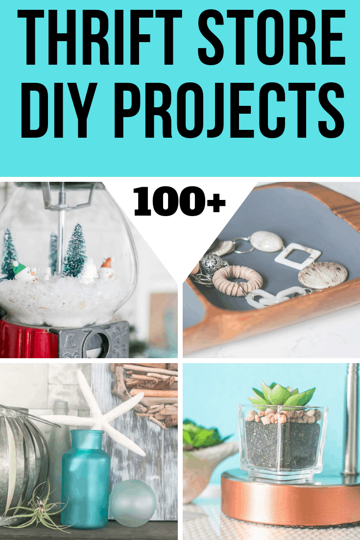 Over 100 Thrift Store DIY Projects to inspire you!