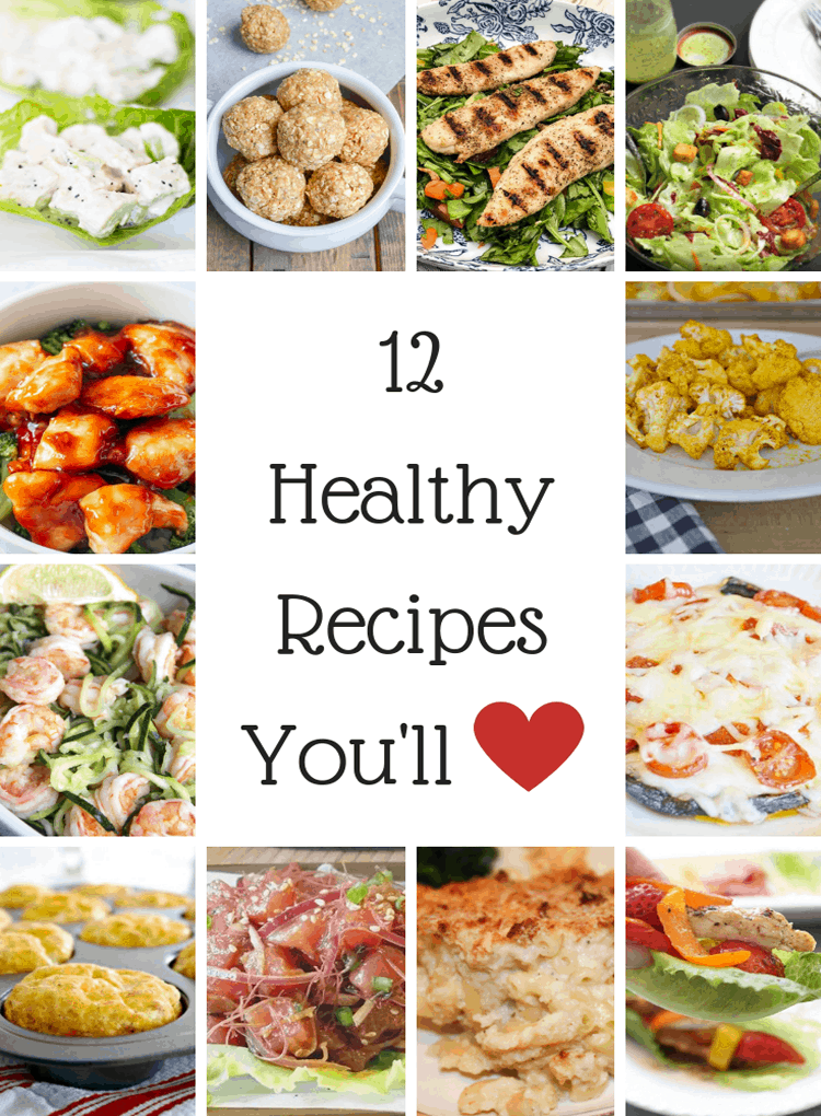 12 Healthy Recipes You Will Love