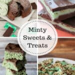 Minty Sweets and Treats - great chocolate and mint combo treats!