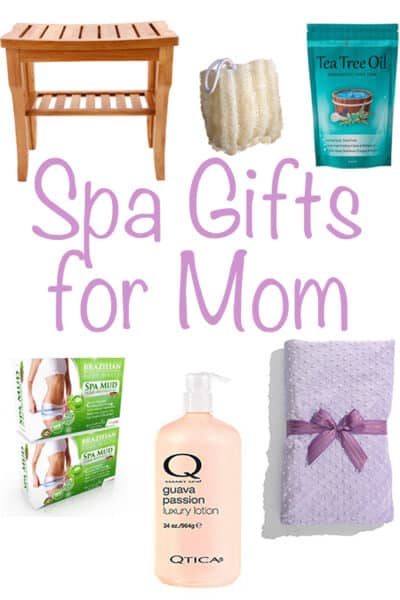 Spa Gift Ideas for Mom